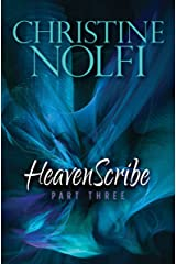 Heavenscribe: Part Three (Heavenscribe Series Book 3) Kindle Edition