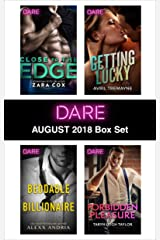 Harlequin Dare August 2018 Box Set: Close to the Edge\Beddable Billionaire\Getting Lucky\Forbidden Pleasure Kindle Edition