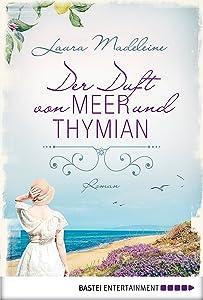 Der Duft von Meer und Thymian: Roman (German Edition)