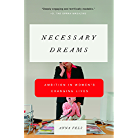 Necessary Dreams: Ambition in Women's Changing Lives (English Edition)