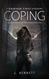 Coping: A Paranormal Novella (Girl With Broken Wings)