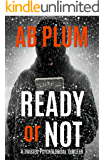 Ready Or Not: A Twisted Psychological Thriller