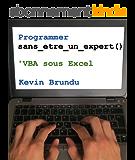 Programmer sans être un expert : VBA sous Excel