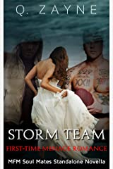 Storm Team: First-Time Menage (Soul Mates Standalone Novella Book 0) Kindle Edition