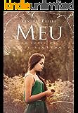 MEU: Um conto da Série Segredos (Portuguese Edition)