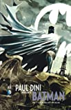 Amazon.fr - PAUL DINI PRÉSENTE BATMAN tome 1 - Dini Paul
