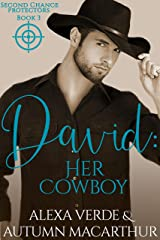 David: Her Cowboy: Sweet, Clean Christian Romance with Suspense (Second Chance Protectors Book 3) Kindle Edition