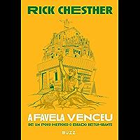 A favela venceu: de um povo heroico o brado retumbante
