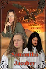 Journey of Darkness (Dragon of Eriden Book 2) Kindle Edition