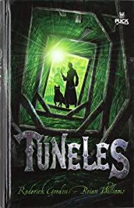 TUNELES (Tunnels Books) (Spanish Edition)