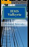 HMS Valkyrie (Sea Command Book 2)
