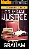 Criminal Justice (Max Harrison Book 1)
