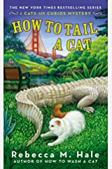 How to Tail a Cat (Cats and Curios Mystery) Mass Market Paperback