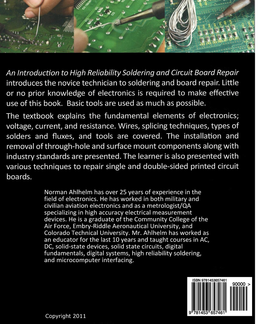 An Introduction To High Reliability Soldering And Circuit Board Repair Tools N Ahlhelm 9781453657461 Books