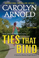 Ties That Bind (Detective Madison Knight Series Book 1) Kindle Edition