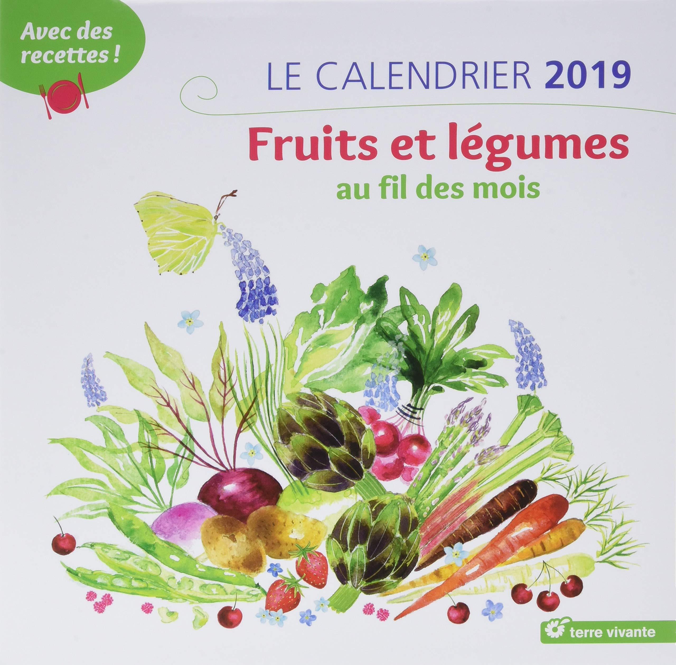 Calendrier Des Legumes.Le Calendrier Fruits Et Legumes Au Fil Des Mois Avec Des