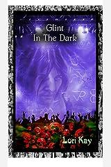 Glint in The Dark Kindle Edition