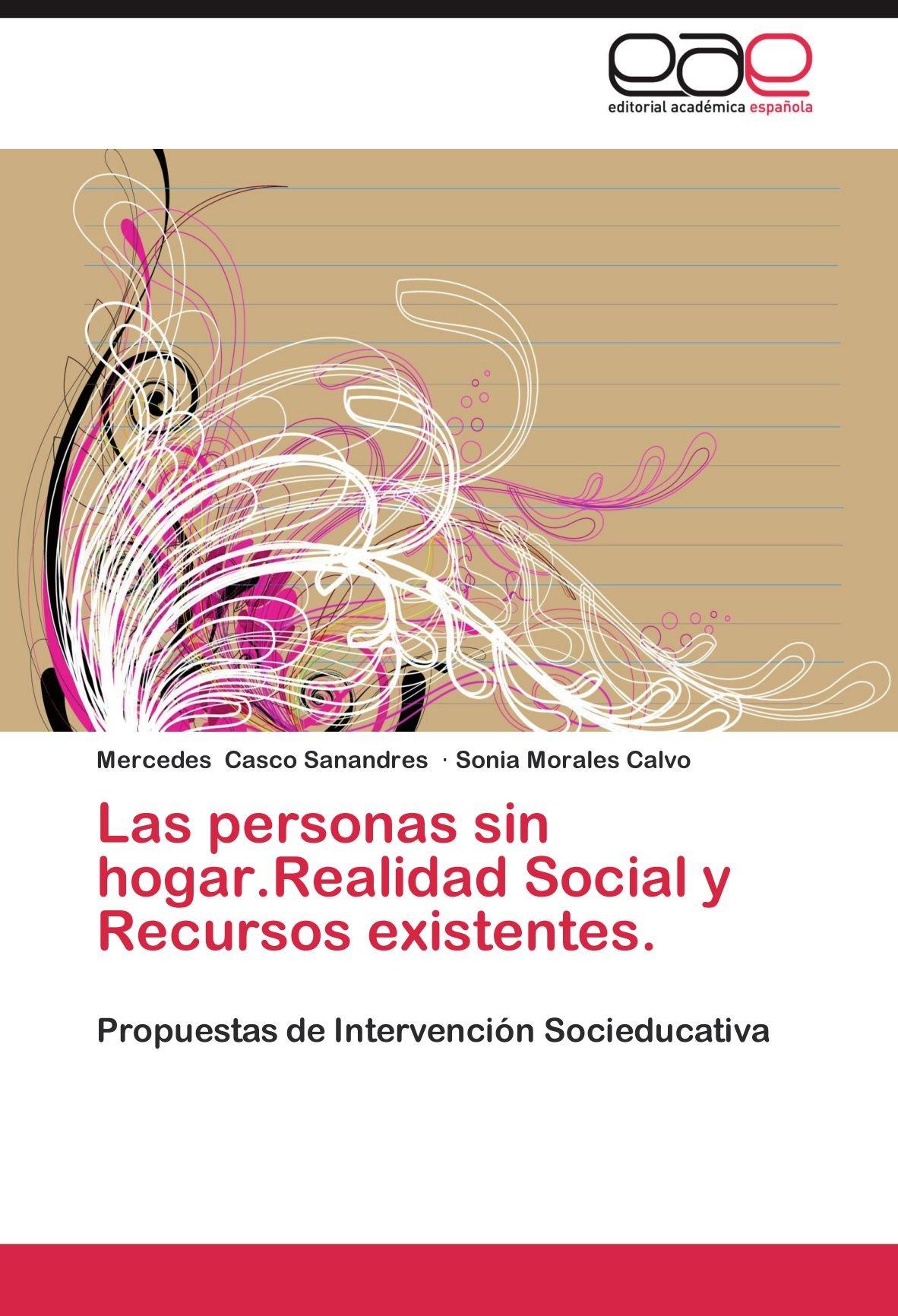 Las Personas Sin Hogar.Realidad Social y Recursos Existentes ...