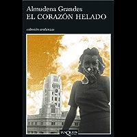 El corazón helado (Spanish Edition)