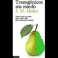 Transgénicos sin miedo: Todo lo que necesitas saber sobre ellos de la mano de la ciencia