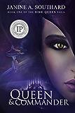 Queen & Commander (The Hive Queen Saga Book 1)