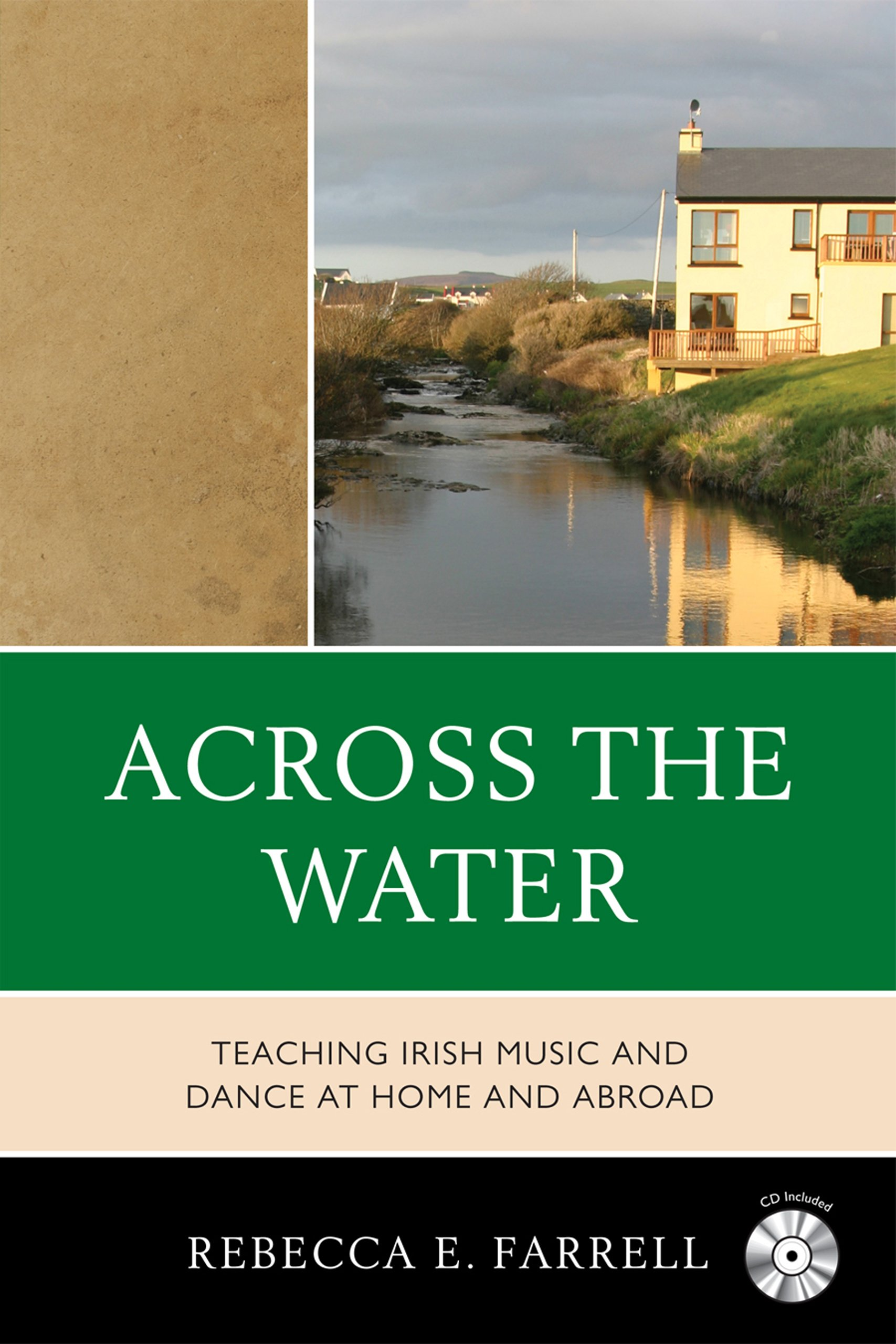 Across the Water: Teaching Irish Music and Dance at Home and Abroad PDF