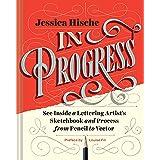 In Progress: See Inside a Lettering Artist's...