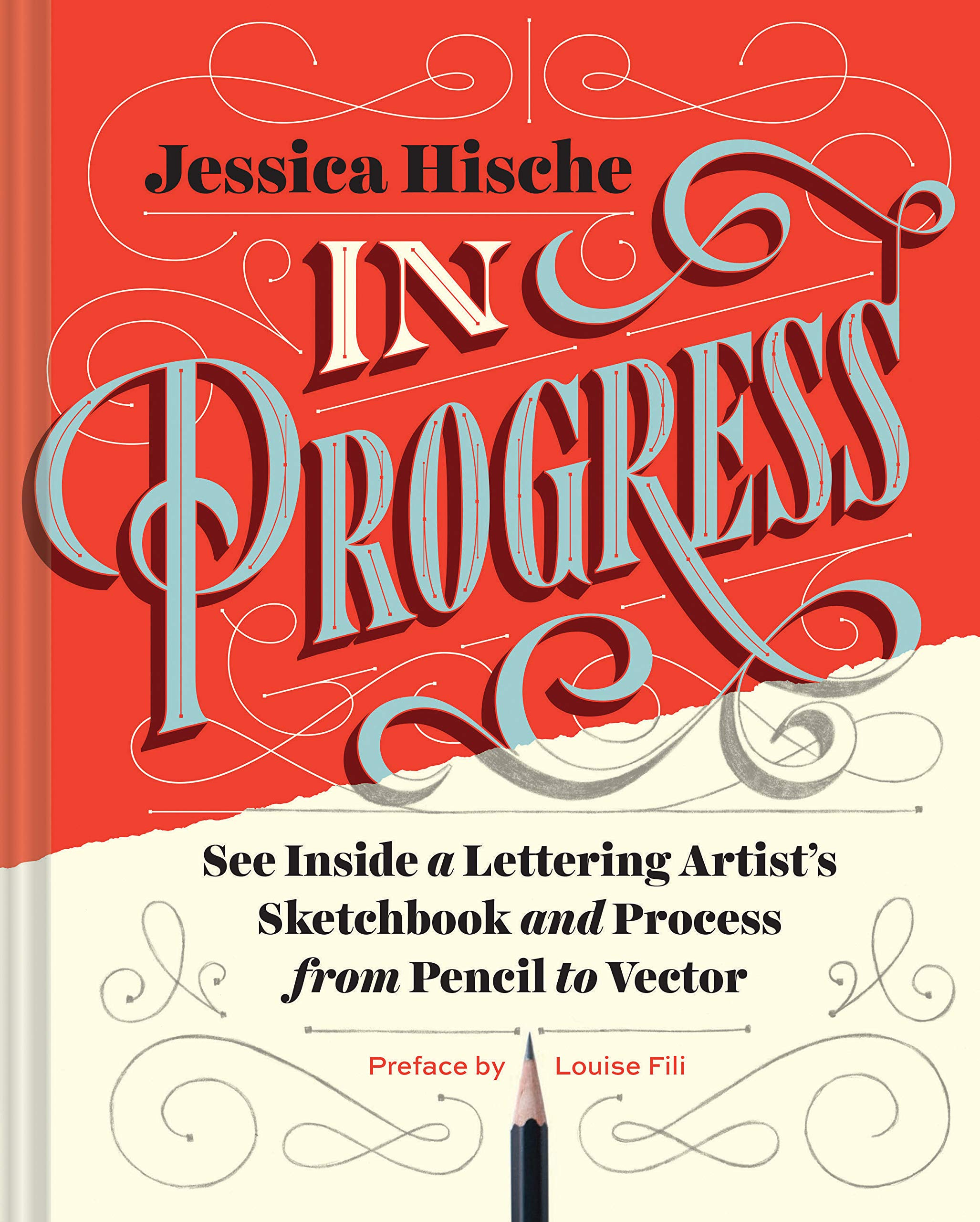 Read Online In Progress: See Inside a Lettering Artist's Sketchbook and Process, from Pencil to Vector pdf