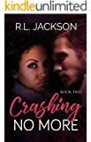 Crashing No More (The Crashing Series Book 2)