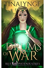 Drums of War (Blue Phoenix Book 3) Kindle Edition