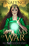Drums of War (Blue Phoenix Book 3)