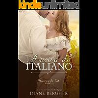 A Noiva do Italiano (Homens do Sul Livro 1)