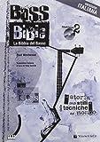 Bass bible. La bibbia del basso. Con 2 CD Audio