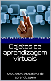 Objetos de aprendizagem virtuais: Ambientes interativos de aprendizagem