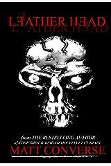 Leather Head Kindle Edition