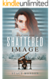 Shattered Image (Chain of Lakes Book 1)