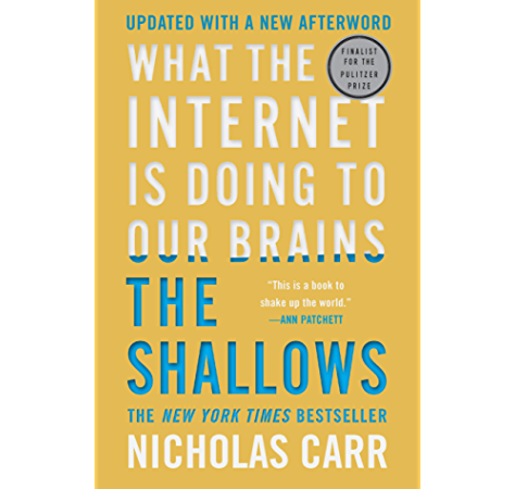 Amazon Com The Shallows What The Internet Is Doing To Our Brains Ebook Carr Nicholas Kindle Store