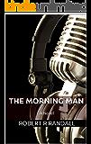 The Morning Man
