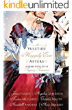 Yuletide Happily Ever Afters: A Merry Little Set of Regency Romances (English Edition)