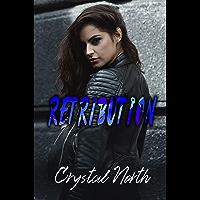 Retribution: A Vengeance Novel (Vengeance Series Book 3) (English Edition)