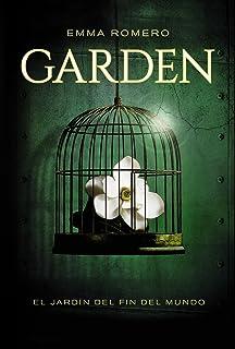 El Jardín Del Fin Del Mundo (Literatura Juvenil (A Partir De 12