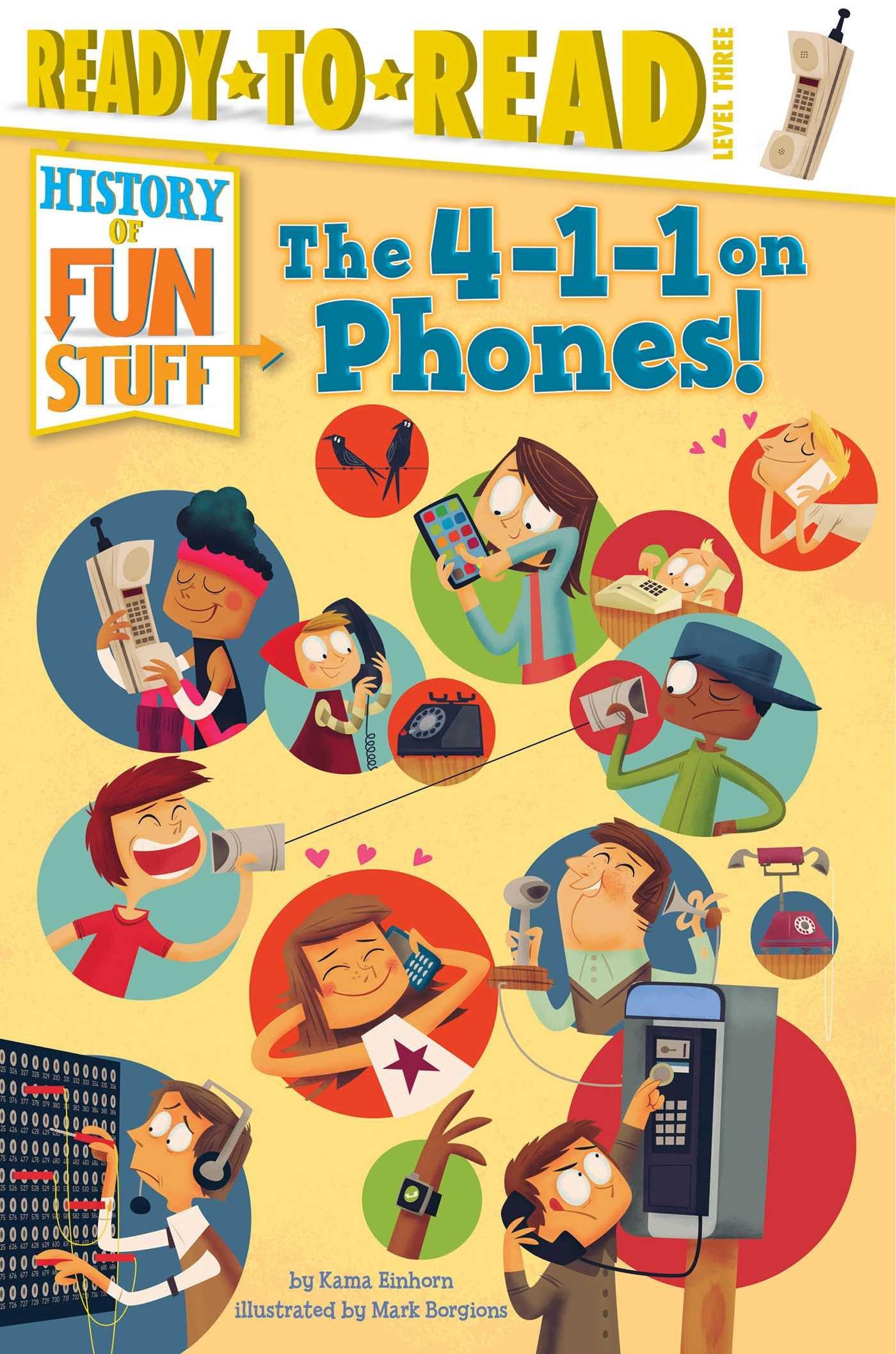 The 4-1-1 on Phones! (History of Fun Stuff) PDF