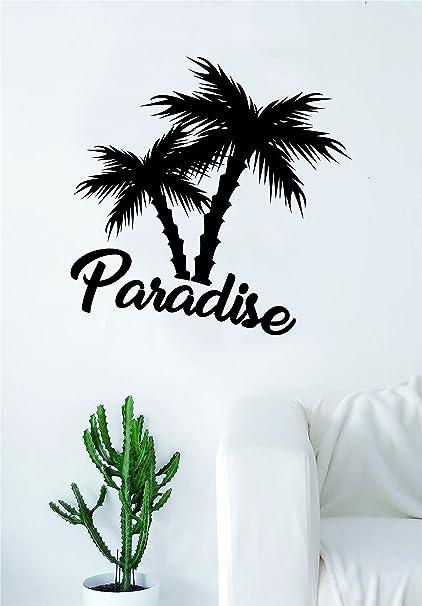 Amazoncom Paradise Palm Trees Quote Decal Sticker Wall Vinyl Decor
