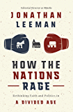How the Nations Rage: Rethinking Faith and Politics in a Divided Age (English Edition)
