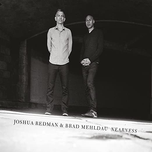 Joshua Redman and Brad Mehldau - Nearness cover