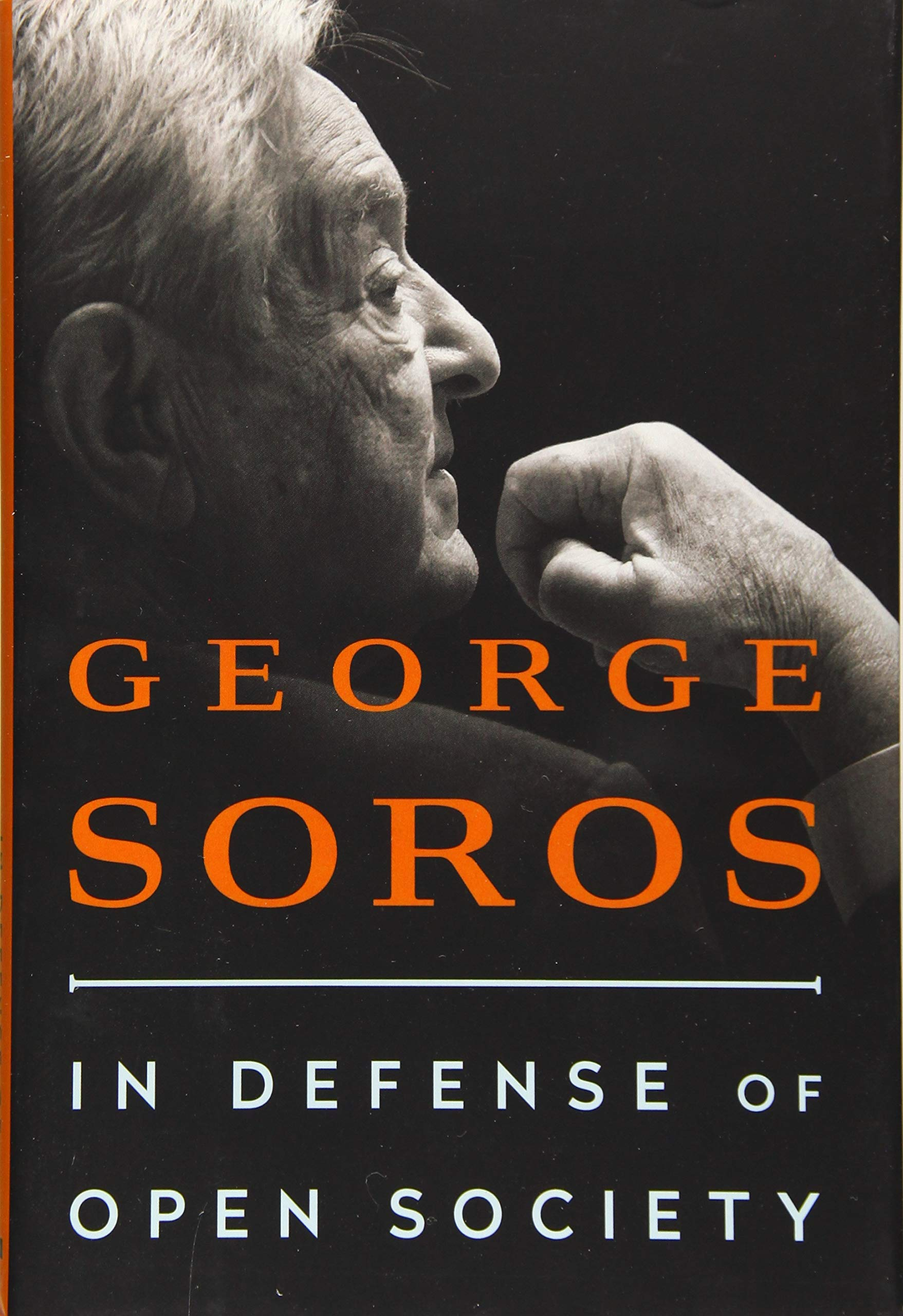 Amazon.fr - In Defense of Open Society - Soros, George - Livres