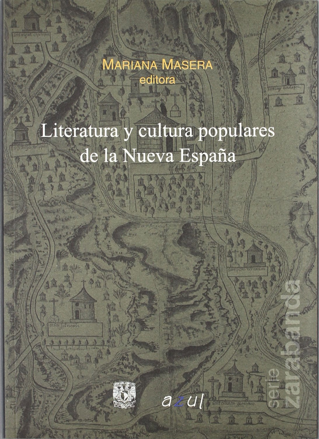 Literatura y culturas populares dela nueva España: Amazon.es ...