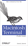 Macintosh Terminal Pocket Guide: Take Command of Your Mac