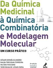Da Química Medicinal à Química Combinatória e Modelagem Molecular: um Curso Prático