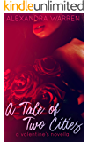 A Tale of Two Cities: A Valentine's Novella